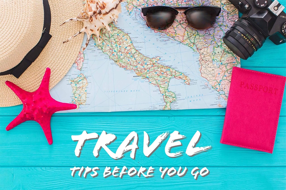 11 Tips You Should Know Before Travelling